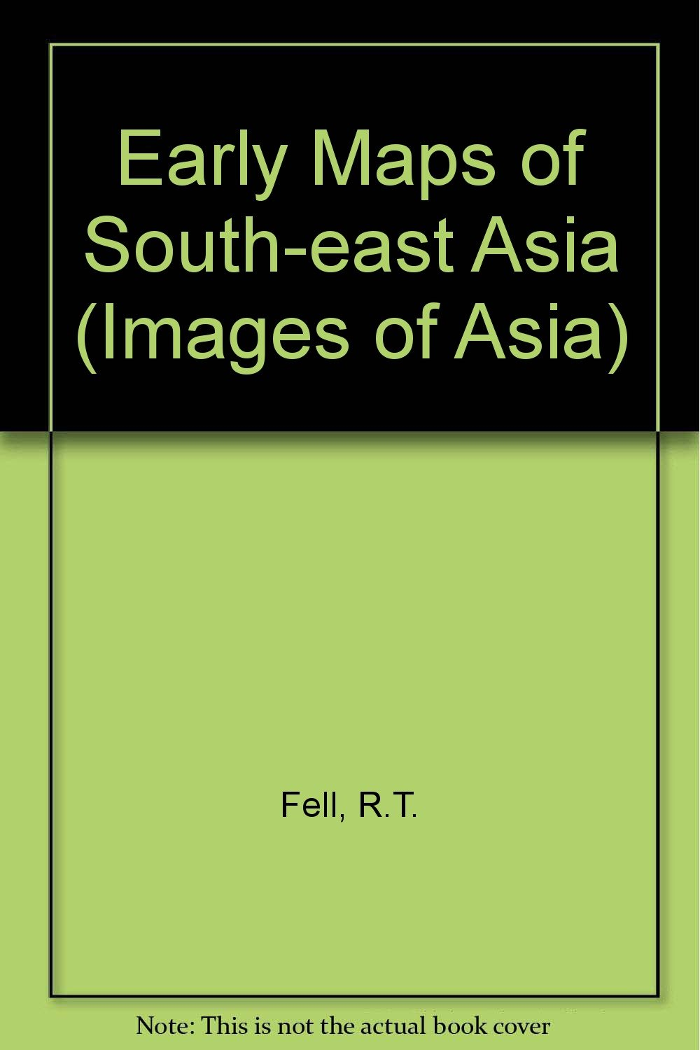 Early Maps Of South East Asia  Images Of Asia
