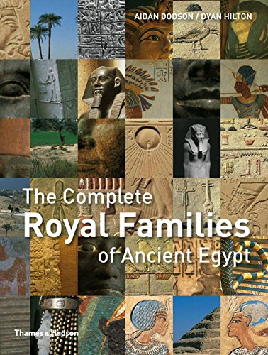 Read Online The Complete Royal Families of Ancient Egypt (The Complete Series) ebook