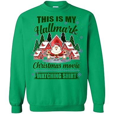 b0639d1c0 This is My Hallmark Christmas Movie Watching Shirt Hoodie - Long Sleeve -  Sweatshirt #2
