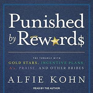 Punished by Rewards Audiobook