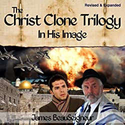 The Christ Clone Trilogy - Book One