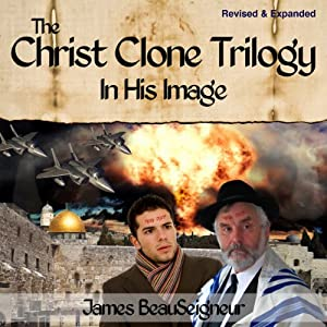 The Christ Clone Trilogy - Book One Audiobook