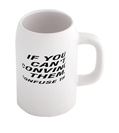 amazon com if you can t convince them confuse them beer mug
