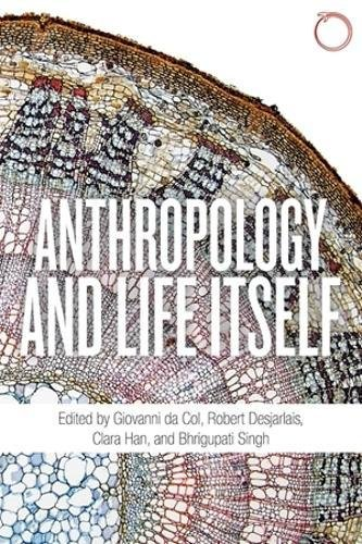 Anthropology and Life Itself