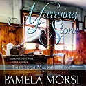 Marrying Stone Audiobook by Pamela Morsi Narrated by Kevin Clay