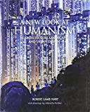 img - for A New Look at Humanism: In Architecture, Landscapes, and Urban Design book / textbook / text book