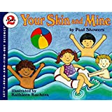 Your Skin and Mine: Revised Edition (Let's-Read-and-Find-Out Science 2)