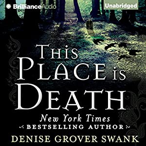 This Place Is Death Audiobook