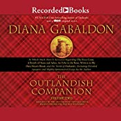 The Outlandish Companion Volume Two: Companion to The Fiery Cross, A Breath of Snow and Ashes, An Echo in the Bone, and Written in My Own Heart's Blood | Diana Gabaldon