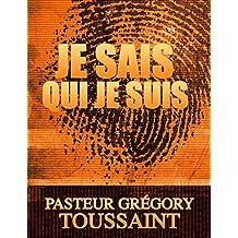 Je Sais Qui Je Suis (Livre) (French Edition)