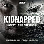 Kidnapped: BBC Radio 4 full-cast dramatisation | Robert Louis Stevenson