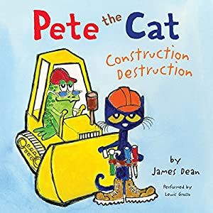 Pete the Cat: Construction Destruction Audiobook