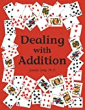 Dealing with Addition, Lynette Long, 0881062693
