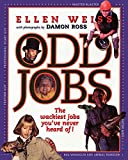 Odd Jobs: The Wackiest Jobs You've Never Heard Of