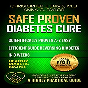 Diabetes: Safe and Proven Diabetes Cure Audiobook
