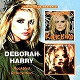 Deborah Harry -  Rockbird/Debravation