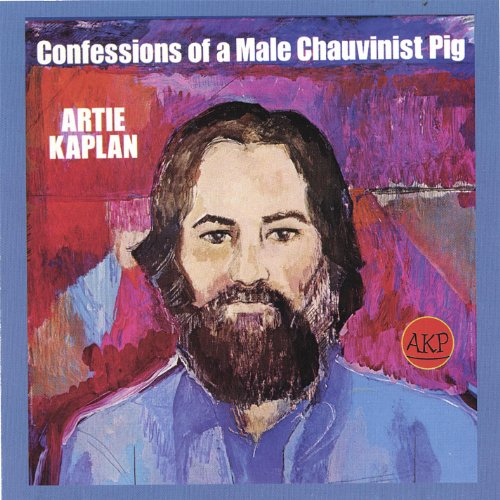 Confessions of a Male Chauvinist Pig