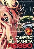 Il Vampiro Del Pianeta Rosso (Dvd)