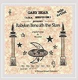 Babylon Beneath the Stars [Explicit]