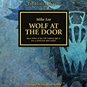 Wolf at the Door: The Horus Heresy | Mike Lee