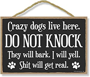 Honey Dew Gifts Door Sign, Crazy Dogs Live Here Do Not Knock 7 inch by 10.5 inch Hanging Wall Art, Funny Inappropriate Decorative Wood Sign