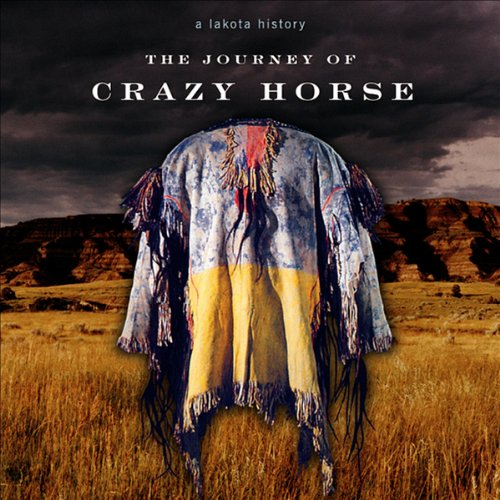 The Journey of Crazy Horse: A Lakota History Audiobook [Free Download by Trial] thumbnail