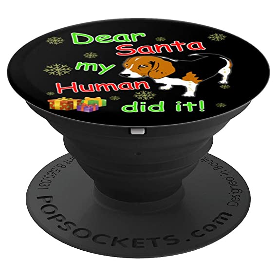 dear santa my human did it beagle mom dad kid christmas gift popsockets grip and