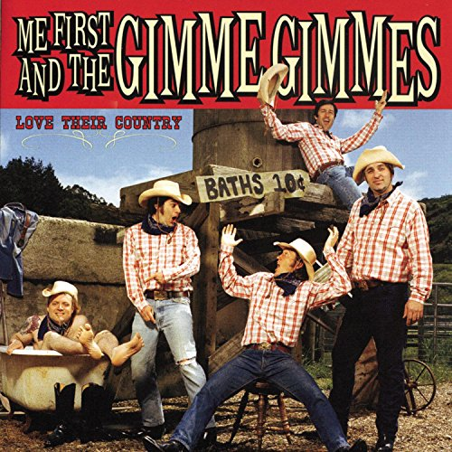 CD : Me First and the Gimme Gimmes - Love Their Country (CD)