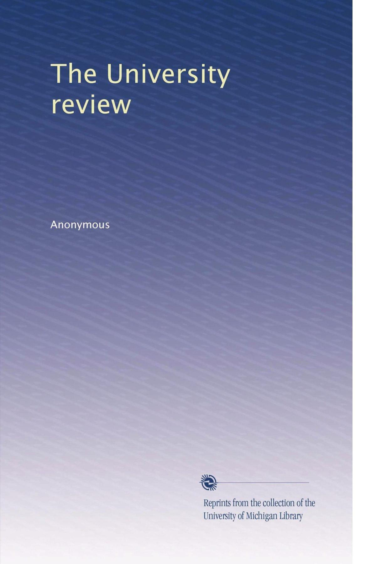 The University review (Volume 6) pdf