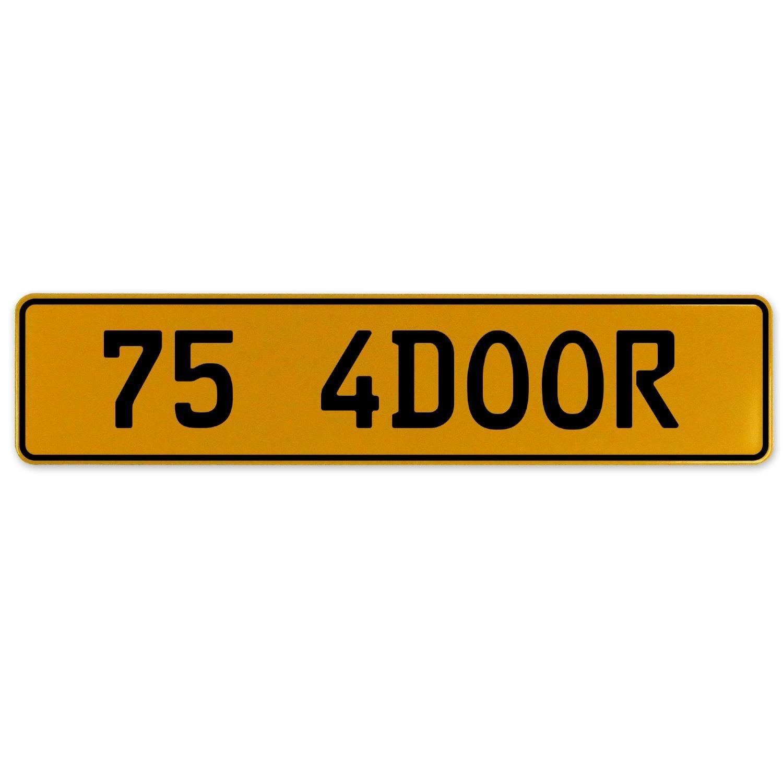 Vintage Parts 563187 75 4DOOR Yellow Stamped Aluminum European Plate