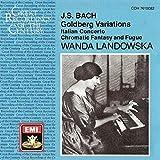 Classical Music : Bach: Goldberg Variations; Italian Concerto; Chromatic Fantasy & Fugue