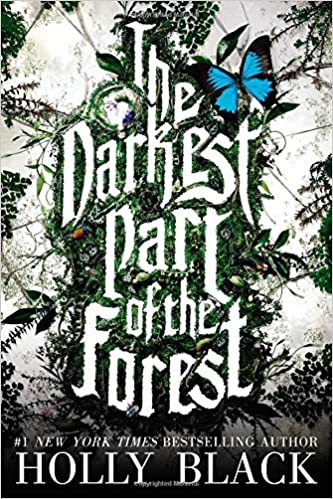 Amazon.com: The Darkest Part of the Forest (9780316213073): Black ...