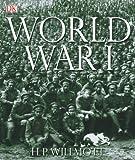 World War I, P. Wilmott, 0756629675