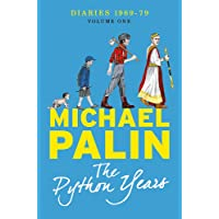 The Python Years: Diaries 1969-1979 Volume One
