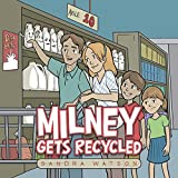 Milney Gets Recycled