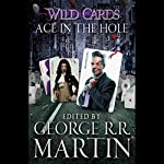 Wild Cards VI: Ace in the Hole | George R. R. Martin