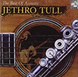 Best of Acoustic by JETHRO TULL (2007-03-27)