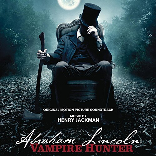 Abraham Lincoln: Vampire Hunter by Henry Jackman (2012-07-02)