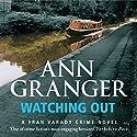 Watching Out: Fran Varady, Book 5 Hörbuch von Ann Granger Gesprochen von: Kim Hicks