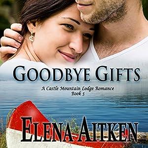 Goodbye Gifts Audiobook