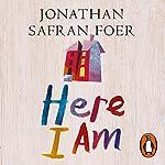 Here I Am | Jonathan Safran Foer