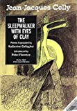 The Sleepwalker with Eyes of Clay, Jean-Jacques Celly, 1856100294