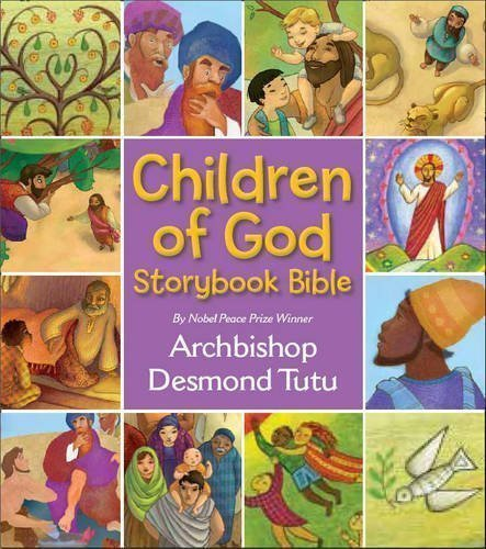 Children of God Storybook Bible by Tutu, Archbishop Desmond on 08/07/2010 unknown edition