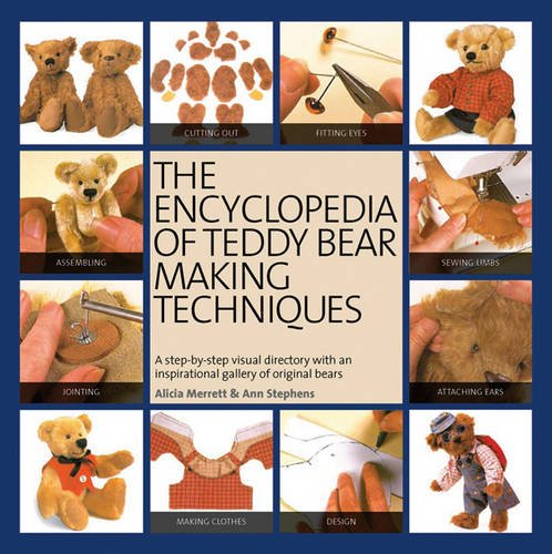 Read Online The Encyclopedia of Teddy Bear Making Techniques pdf