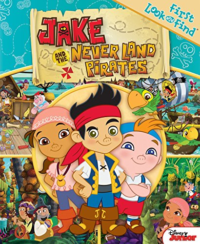 (My First Look Find Jake and the Neverland Pirates (First Look and Find))