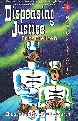 Dispensing Justice: Nova Genesis World ebook
