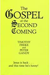 The Gospel Of The Second Coming: Jesus is back ... and this time he's funny! Kindle Edition