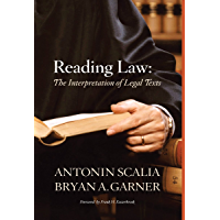 Scalia and Garner's Reading Law: The Interpretation of Legal Texts (English Edition)