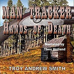 Man Tracker: Hands of Death Audiobook