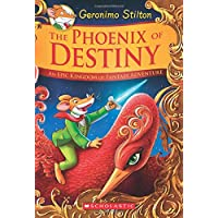 The Phoenix of Destiny (Geronimo Stilton and the Kingdom of Fantasy: Special Edition): An Epic Kingdom of Fantasy Adventure